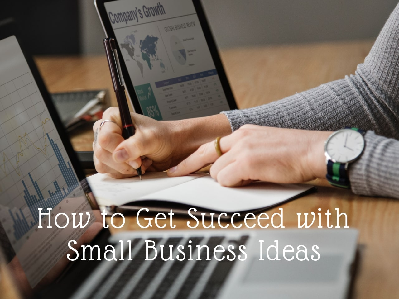 How-to-Get-Succeed-with-Small-Business-Ideas