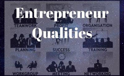 Entrepreneur Qualities