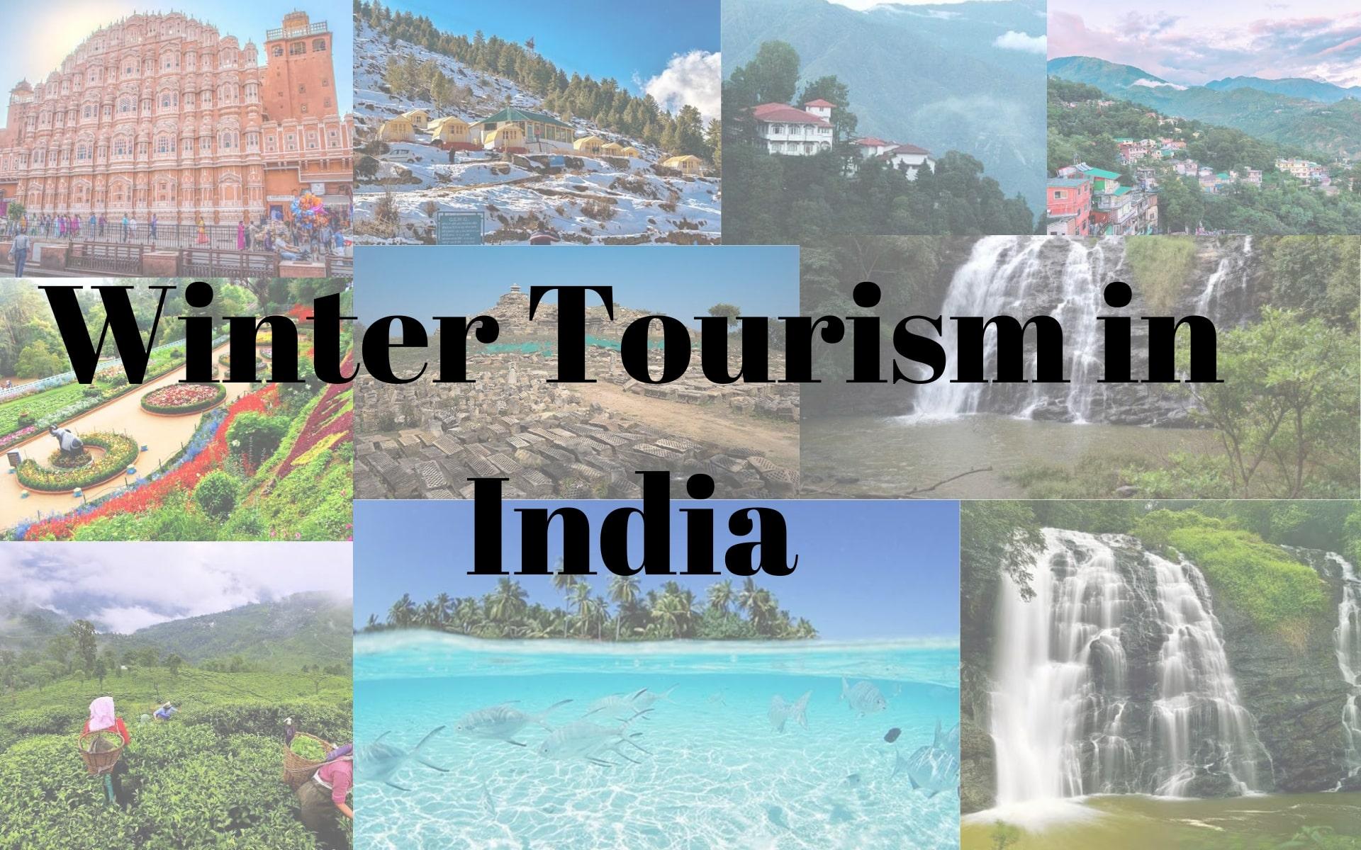 Winter Tourist Destinations India