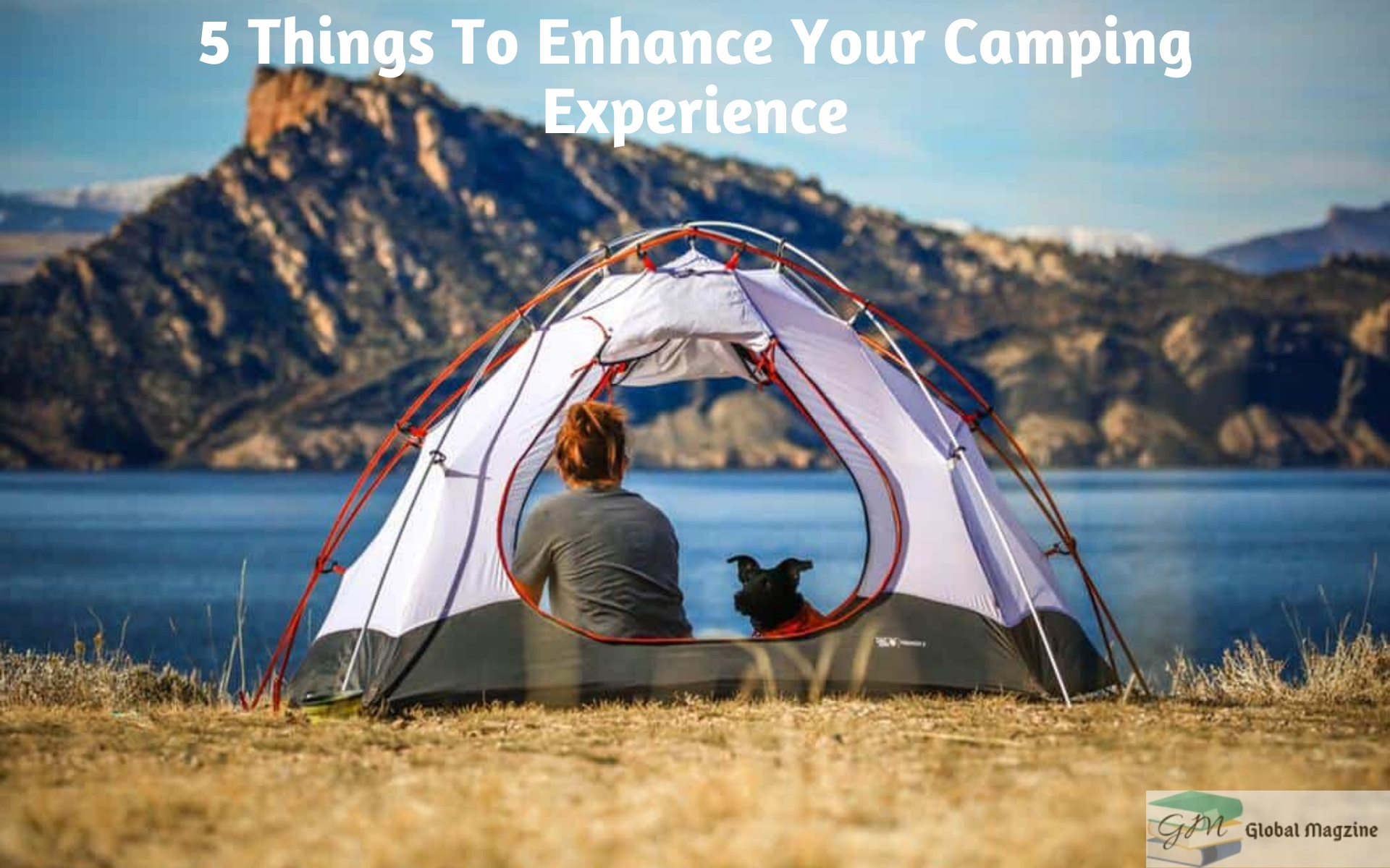 5 Things To Enhance Your Camping Experience