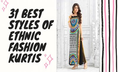 31 Best Styles of Ethnic Fashion Kurtis