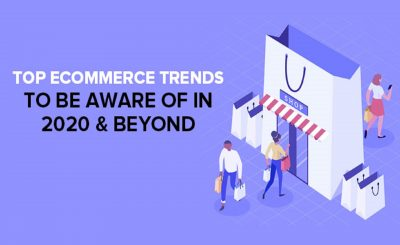 Top Ecommerce Trends to Be Aware