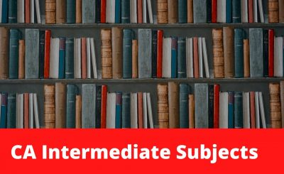 CA Intermediate Subjects
