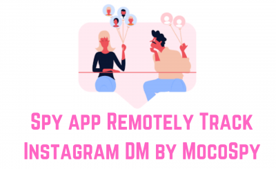 Spy app Remotely Track Instagram DM by MocoSpy