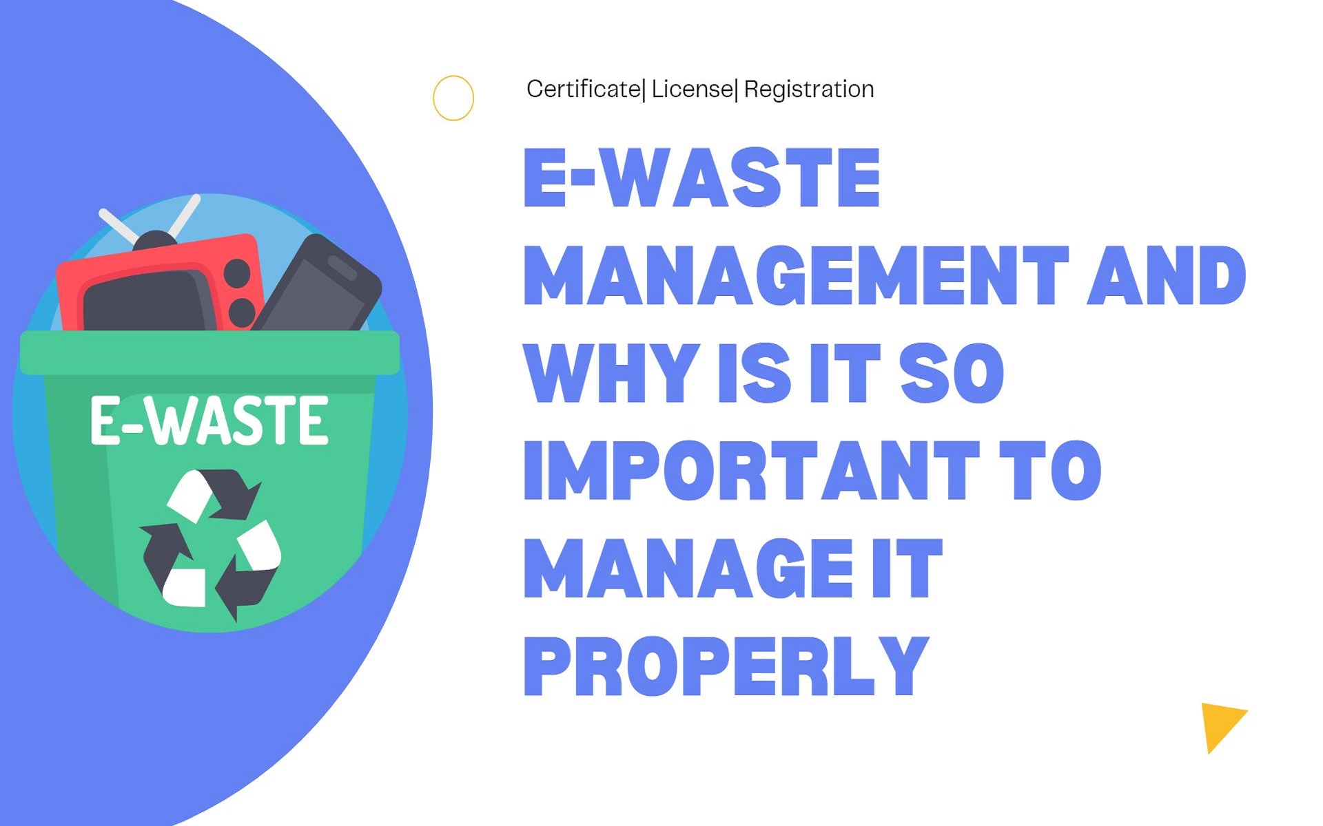 E-Waste Management and Why Is It So Important To Manage It Properly
