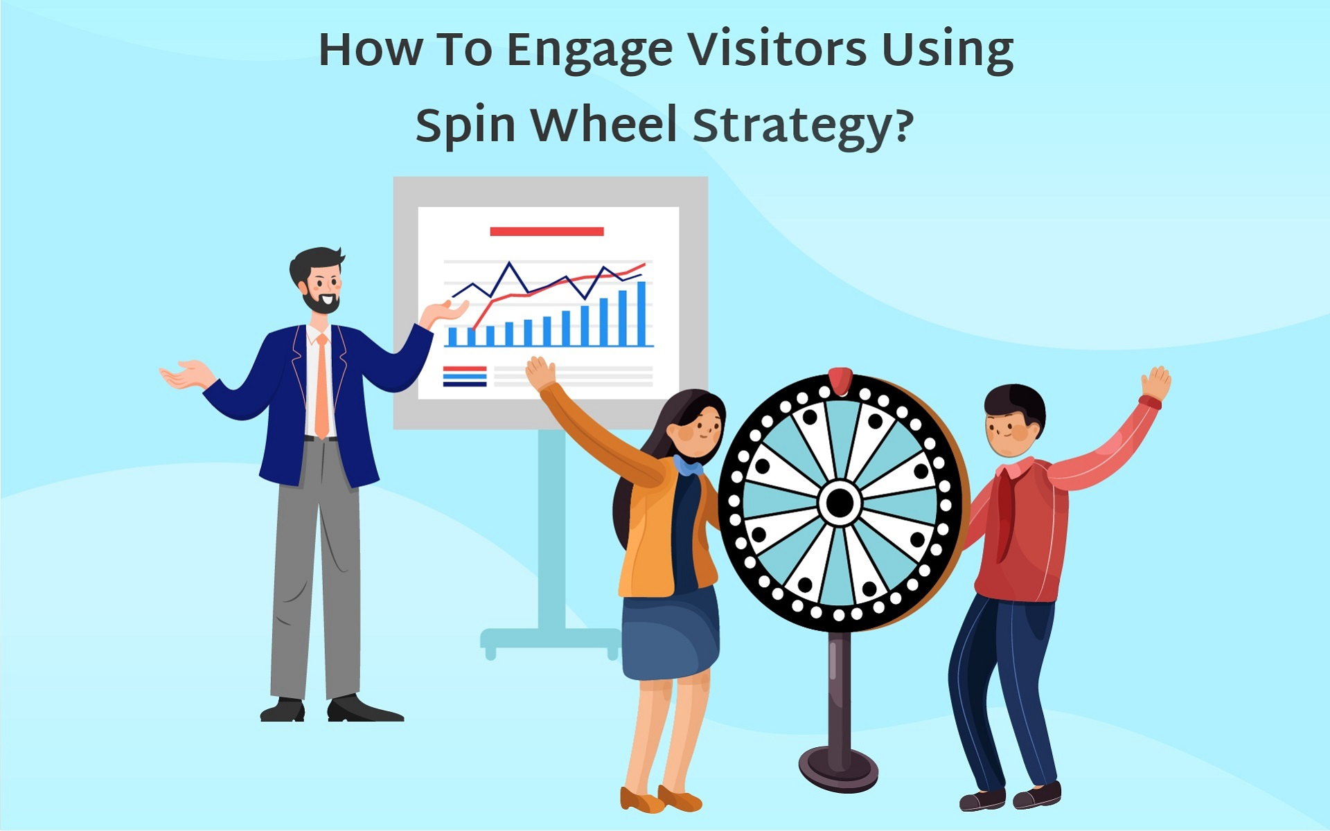 How to Engage Visitors using Spin Wheel Strategy
