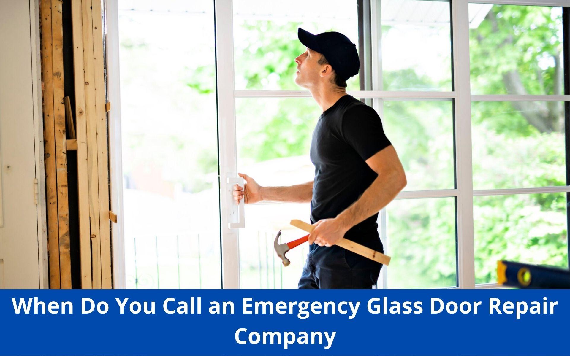 Emergency Glass Door Repair